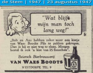 """My husband still isn't home. Bob and Ans must have gotten hold of a case of Van Waes Boodts pils.'"