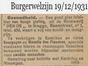 Bourgogne des Flandres and its sister Moselle des Flandres in the 1930s: nourishing beers in champagne bottles, recommended for 'weak people'. Burgerwelzijn 19-12-1931.